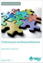 Critérios para Escolhas Profissionais