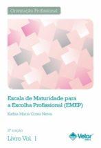 EMEP - Escala de Maturidade para a Escolha Profissional